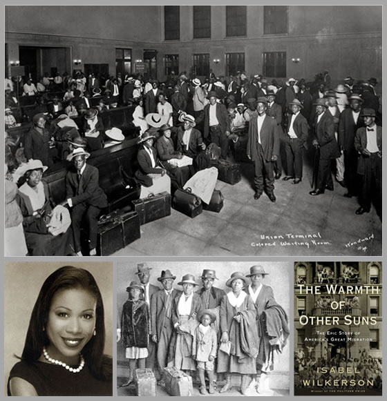 the historic impact of the great migration in the book the warmth of other suns by isabel wilkerson Pulitzer prize-winning journalist isabel wilkerson discusses her book the warmth of other suns: the epic story of america's great migratio, presented by.