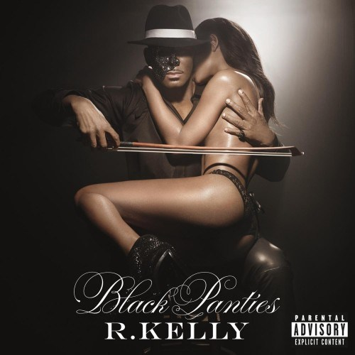 R. Kelly- Black Panties